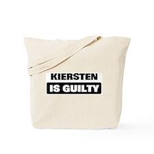 KIERSTEN is guilty Tote Bag
