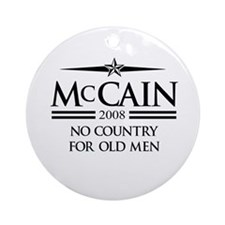 McCain 2008: Less jobs, More wars Ornament (Round)