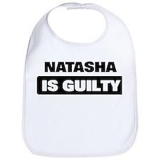 NATASHA is guilty Bib