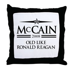McCain 2008: Old like Ronald Reagan Throw Pillow