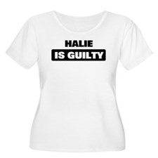 HALIE is guilty T-Shirt