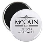 McCain 2008: Less jobs, more wars Magnet
