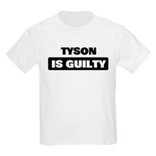 TYSON is guilty T-Shirt