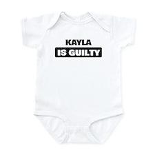 KAYLA is guilty Infant Bodysuit