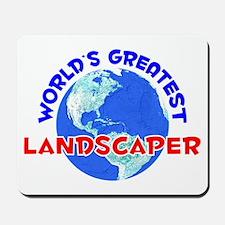 World's Greatest Lands.. (E) Mousepad