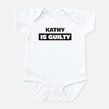 KATHY is guilty Onesie