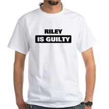 RILEY is guilty Shirt