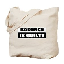 KADENCE is guilty Tote Bag