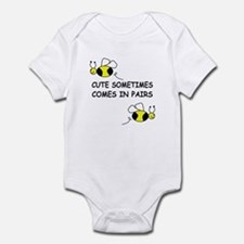 CUTE SOMETIMES COMES IN PAIRS Infant Bodysuit