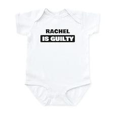RACHEL is guilty Infant Bodysuit