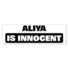 ALIYA is innocent Bumper Bumper Sticker