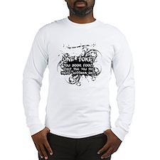 One Toke Long Sleeve T-Shirt