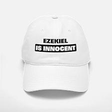 EZEKIEL is innocent Baseball Baseball Cap