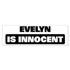 EVELYN is innocent Bumper Bumper Sticker