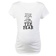 The Fear Shirt