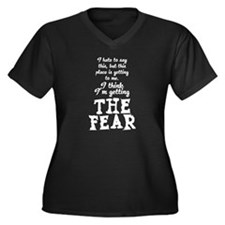 The Fear Women's Plus Size V-Neck Dark T-Shirt