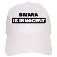 BRIANA is innocent Baseball Cap