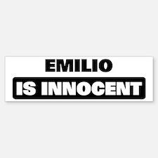 EMILIO is innocent Bumper Bumper Bumper Sticker