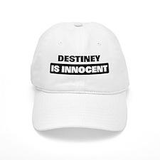 DESTINEY is innocent Baseball Cap