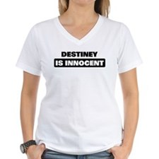 DESTINEY is innocent Shirt