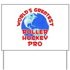 World's Greatest Rolle.. (F) Yard Sign