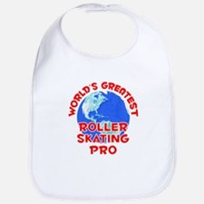 World's Greatest Rolle.. (F) Bib