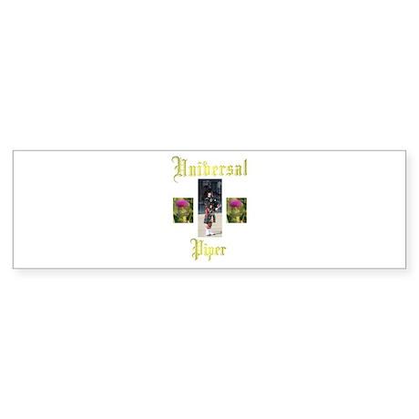 Universal Piper. Bumper Sticker