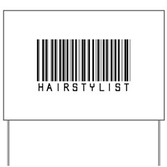 Hairstylist Barcode Yard Sign