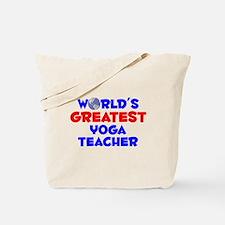 World's Greatest Yoga .. (A) Tote Bag
