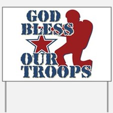 God Bless Our Troops Yard Sign