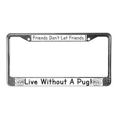Friends License Plate Frame