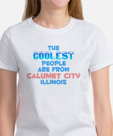Coolest: Calumet City, IL Tee