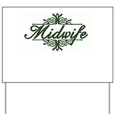 Elegant Midwife Yard Sign