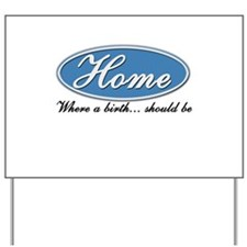Home-ford Yard Sign