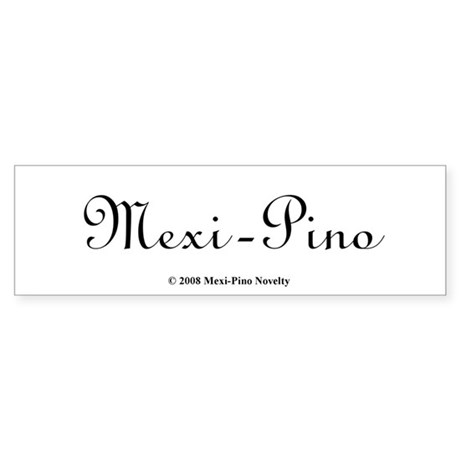 Mexi-Pino Novelty Bumper Sticker