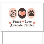 Peace Love Airdale Terrier Yard Sign