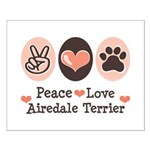 Peace Love Airdale Terrier Small Poster