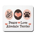 Peace Love Airdale Terrier Mousepad