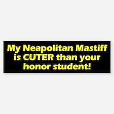 Cuter Neapolitan Mastiff Bumper Bumper Bumper Sticker