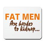 Fat Men Mousepad