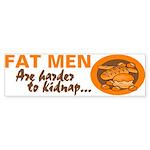 Fat Men Bumper Sticker
