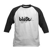 Blast!!. ... Tee