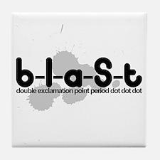 Blast!!. ... Tile Coaster