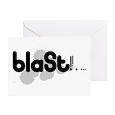 Blast!!. ... Greeting Card
