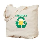 I Recycle Beer Tote Bag