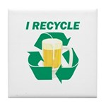 I Recycle Beer Tile Coaster