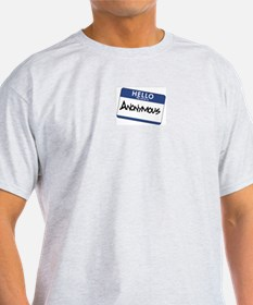 My Name is: Anonymous T-Shirt