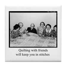 Quilting With Friends Tile Coaster