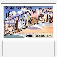 Rockaways Long Island NY Yard Sign