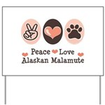 Peace Love Alaskan Malamute Yard Sign